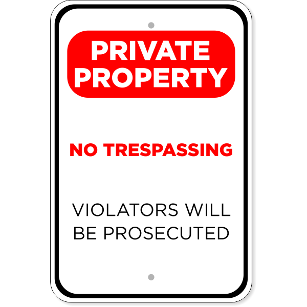 """Private Property Prosecuted Aluminum Sign   18"""" x 12"""""""