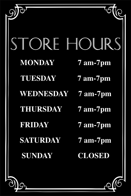 12 in x 8 in  Store Hours Sign, Engraved w/ Decorative Border