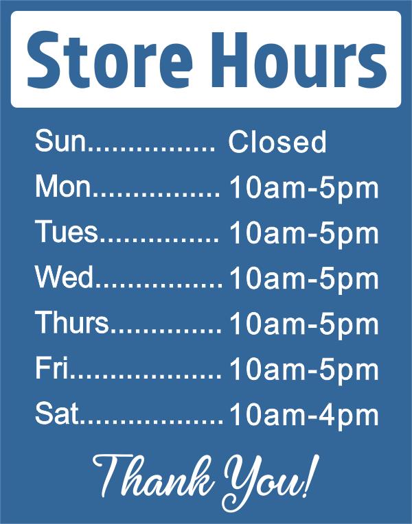 Store Hours Vinyl Sign