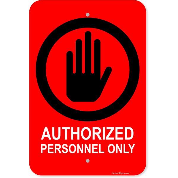 "Vertical Clean Authorized Personnel Aluminum Sign   18"" x 12"""