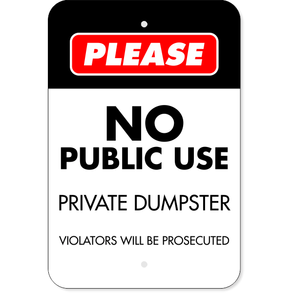 Vertical No Public Use Private Dumpster Sign