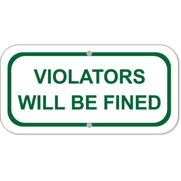 "Violators Fined Add-On Aluminum Sign Green | 6"" x 12"""