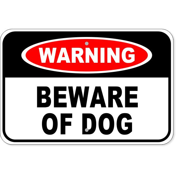 "Warning Beware Of Dog Aluminum Sign   12"" x 18"""