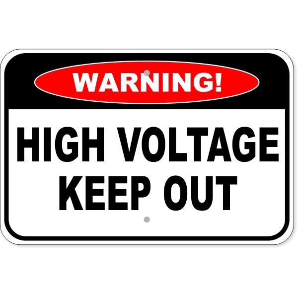 "Warning High Voltage Aluminum Sign | 12"" x 18"""