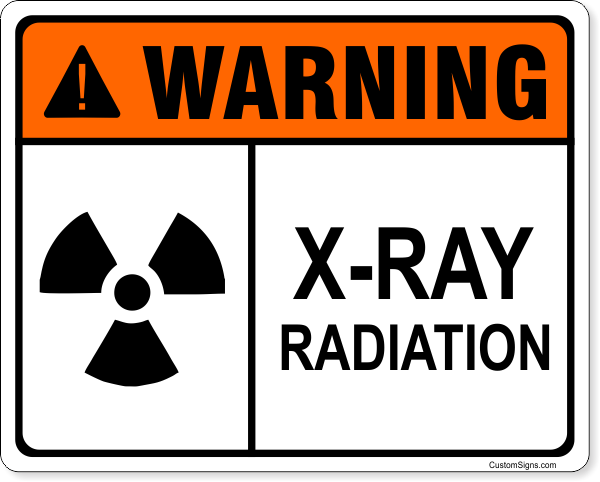 "Warning X-Ray Radiation Full Color Sign | 8"" x 10"""