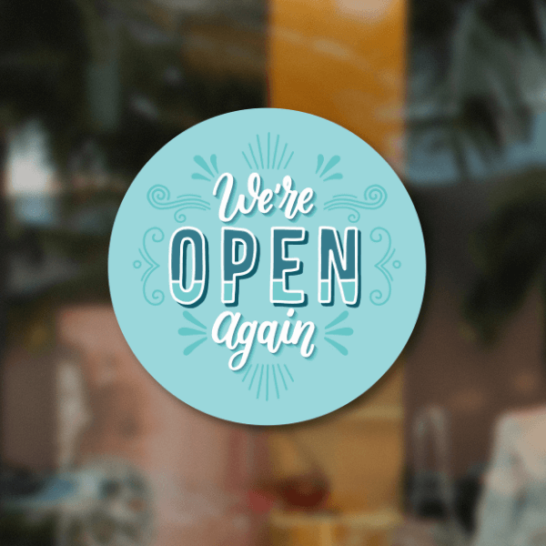 We're Open Again 8 inch Blue Business Reopening Window Decal