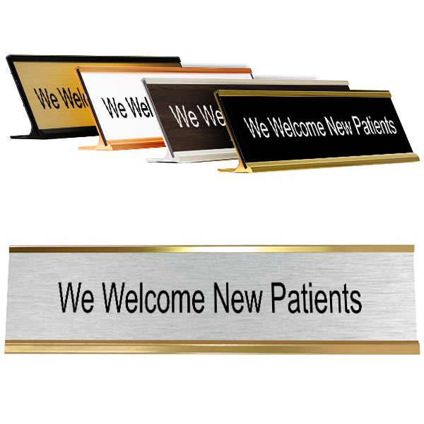 """We Welcome New Patients Desk Plate   2"""" x 8"""""""