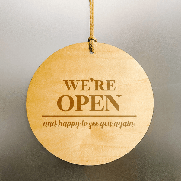 We're Open and Happy to See You Wood Engraved Open Sign