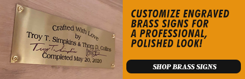 Customize Engraved Brass Signs, Shop Brass Signs