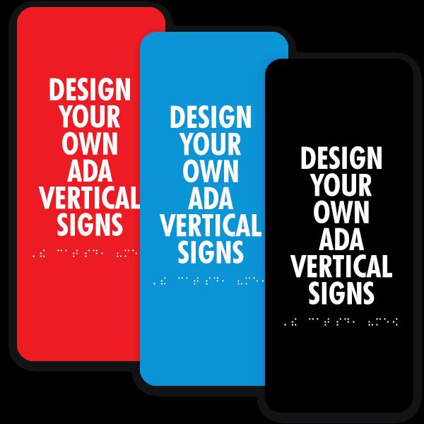 Vertical ADA Sign