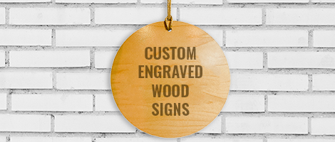 Customized engraved wood signs