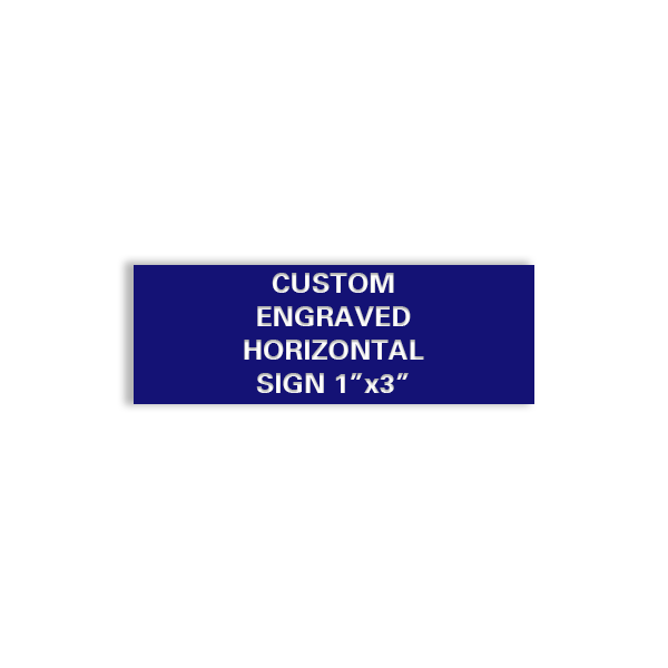 Custom Engraved 1x3 Sign