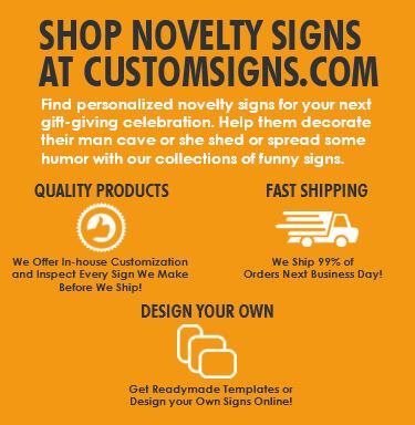 Find Novelty Signs at Custom Signs Mobile Banner