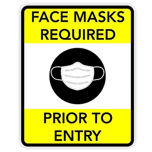 Face Masks Required Prior to Entry Sign | 8X10