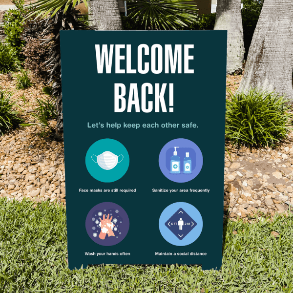 Welcome Back Let's Keep Each Other Safe Outdoor A-Frame Sign